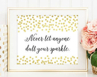 Sparkle - 8x10 Inspirational Print, Motivational Quote, Inspirational Quote, Printable Art