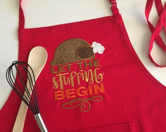 Thanksgiving Apron; Red Chefs Apron; Embroidered Apron; Turkey Apron; Let the Stuffing Begin; Funny Apron; Hostess Gift; Holiday Apron
