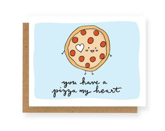 You Have A Pizza My Heart Card w/Envelope, Punny Pizza Card, Pizza Yum, Pizza Greeting Card, Valentine's Day Card, Valentine Card, Valentine