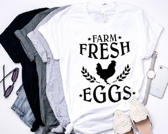 Farm Fresh Eggs - Eggs- Farm Shirt- Country Girl - Country Shirt - Southern - Southern Shirt - Farm Decor - Farmhouse