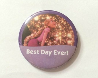 "Rapunzel from Tangled ""Best Day Ever!"" Disney Inspired Celebration Button/Pin/Badge"