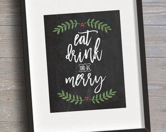 """Sign """"Eat Drink & Be Merry"""", Version 2 // INSTANT DOWNLOAD // Christmas, Holiday // Printable, Digital"""