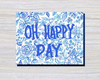 OH HAPPY DAY | A2 Size | Greeting Card | Everyday Card
