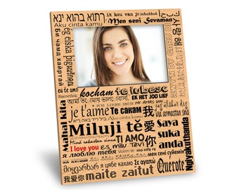 I Love You in Many Languages Picture Frame - 8x10 Frame - 4x6 Picture