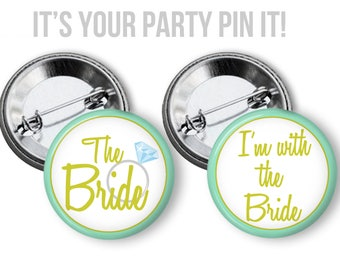 I'm with the Bride Buttons, Bachelorette Bridal Shower Party Favors 2.25 inch Pinback Buttons, pins, Badges Team Bride Bride's Entourage pin