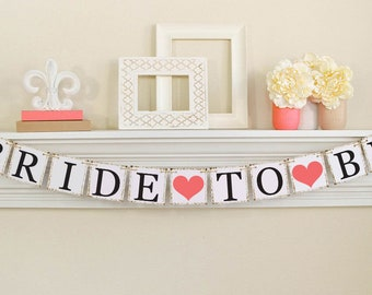 Bride To Be Banner, Bridal Shower Decorations, Bridal Shower Banners, Bachelorette Party, Bridal Shower Sign, Coral Bridal Shower Decor