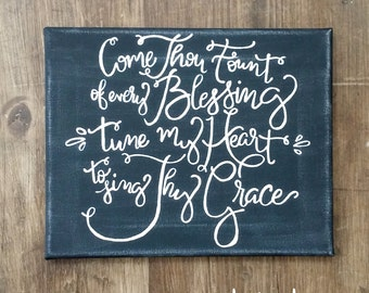 Hand Painted Canvas with Hymn Come Thou Fount