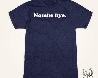 Nombe bye