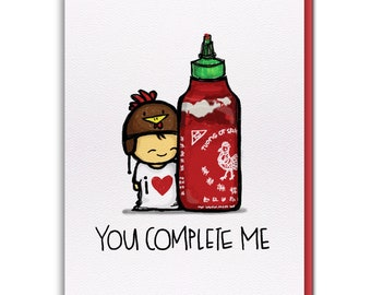 Card - Sriracha YOU COMPLETE ME