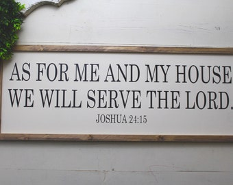 As For Me and My House Sign, Christian Scripture Sign, Rustic Sign, Farmhouse Wood Sign,