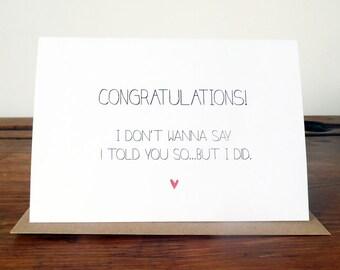 Congratulations, 'I told you so' card