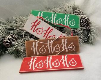 Ho Ho Ho sign. Rustic Christmas decorations. Wooden Handmade Christmas ornaments. Christmas decor. Christmas signs. Christmas gift.