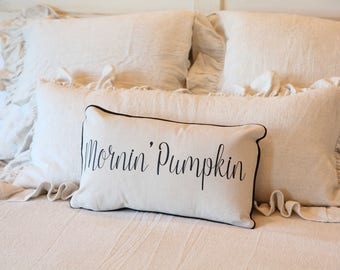 Mornin' Pumpkin Pillow with insert, Morning pumpkin pillow, Morning pumpkin decorative pillow, fall pillow, pumpkin pillow, fall decor, fall