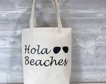 Beach Tote Bag ~ Funny Tote Bag ~ Hola Beaches Tote ~ Beach Tote ~ Beach Bag ~ Canvas Tote ~ Funny Tote Bag ~ Spring Break