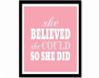 She Believed She Could So She Did, Inspirational Quote, Inspirational Art, Art for Girl, Graduation Gift, Nursery Decor, Pink Wall Decor