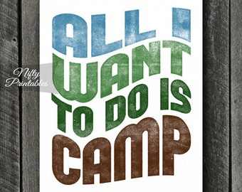 Camping Print - INSTANT DOWNLOAD Camping Art - Printable Camp Poster Print - 8x10 Camping Wall Art - Camper Gifts - Typography Decor