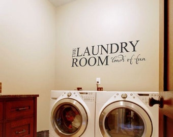 Laundry Room Loads of Fun Wall Decal Sticker