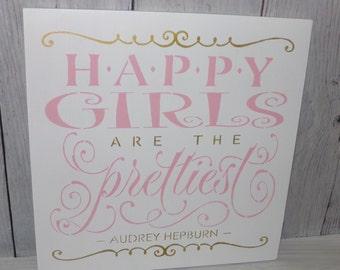 Happy Girls Are The Prettiest, Audrey Hepburn Quote, Pink Gold Nursery Decor, Pink Gold Bedroom Decor, Nursery Wall Art, Pink Gold Decor