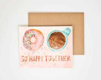 So Happy Together, Valentine Love, Coffee and Mug, I Love You More, Watercolor Painting, Card For Boyfriend, Doughnut Wall, Meera Lee Patel