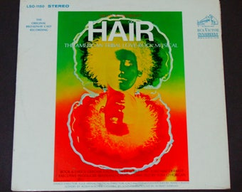 "Hair - Original Broadway Cast - ""Aquarius""  ""Easy to Be Hard"" - Tribal Love Rock Musical - RCA 1968 Re-Issue - Vintage Vinyl LP Record Album"