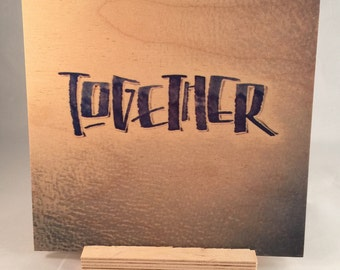 Together (calligraphy, wood print)