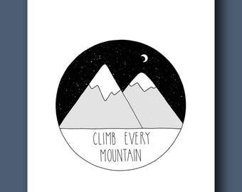 "Printable ""Climb Every Mountain"" Print"