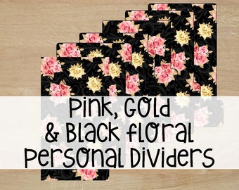 Printable | Planner Dividers | Personal Size | Pink, Gold, & Black Floral |