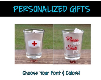 Beautiful PG0027   Nurse Hat Nurses Need Shots Too   Barware Shot Glass   Customized  Barware
