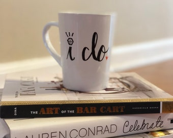 I Do Coffee Mug, Bride to Be Coffee Mug, Wedding Coffee Mug, Hand Painted Mug, Wifey Coffee Mug