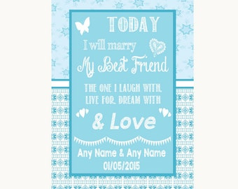 Winter Blue Today I Marry My Best Friend Personalised Wedding Sign