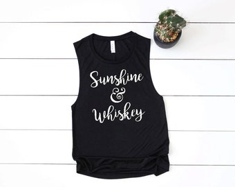 Sunshine and Whiskey Muscle Tank | Sunshine & Whiskey Tank Top | Drinking Tank | Whiskey Tank | Southern Tank | Summer Tank  | Whiskey Tank