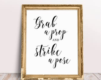 Grab A Prop And Strike A Pose, Wedding Photo Booth Sign, Photo Booth Printable, Photo Corner Sign, Wedding Photo Booth, Wedding Printables