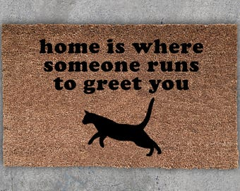 Home Is Where Someone Runs To Greet You Doormat, Cat Doormat, Cat Lover, Housewarming Gift, Welcome Mat
