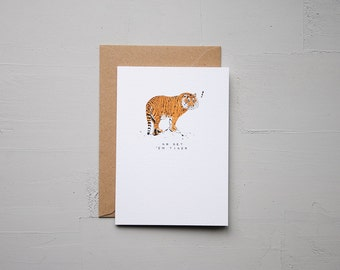 Go Get 'Em Tiger - Tiger Card - Funny Card - Birthday Card - Love Card - Note Card - Blank Card - Animal Card - Cards
