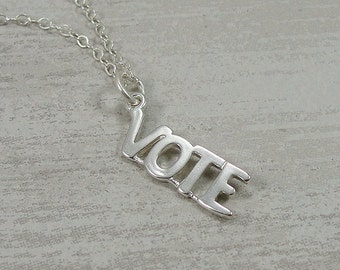 Vote Necklace, Sterling Silver Vote Charm on a Silver Cable Chain