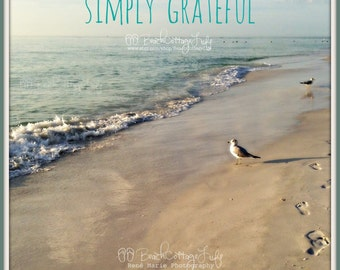 GRATITUDE There is ALWAYS Something to be GRATEFUL for (Cottage or Beach House Wall Art Photography Inspirational Quote Thankful Rene Marie)