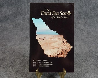 The Dead Sea Scrolls After Forty Years Symposium At The Smithsonian Institute October 27\, 1990 C. 1991\, 1992.