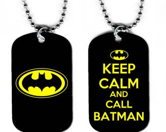 DOG TAG NECKLACE - Batman 6 Bruce Wayne Superhero Comic Book Art Keep Calm and Call Batman