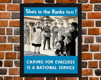 Framed She's In The Ranks Too! Evacuees Second World War British Propaganda Poster A3 Size Mounted In Black Or White Frame