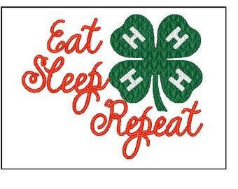 Eat Sleep 4h Repeat embroidery 4x4 5x7 6x10