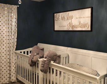 Let her sleep for when she wakes she will move mountains wood sign,  rustic wood sign, hand painted, farmhouse style, distressed wood sign,