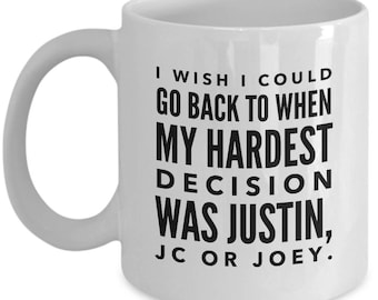 I wish I could go back to when my hardest decision was Justin, Jc or Joey / n sync mug / timberlake chavez fatone lance bass