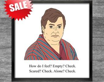 Peep Show Print | Mark | Empty? Check. Scared? Check. Alone? Check.