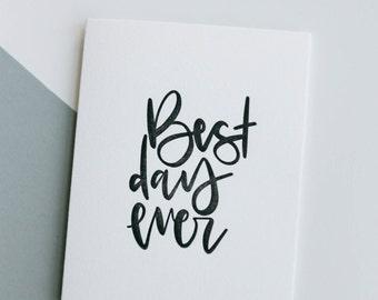 best day ever-- letterpress wedding card