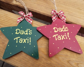 DAD's TAXI wooden stars - hand-painted/hand-written. Hanging star for the car. Ideal Father's Day gift