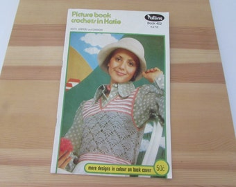 Vintage  (1970s) crocheting patterns, 'Picture book crochets in Katie'  Patons book 402