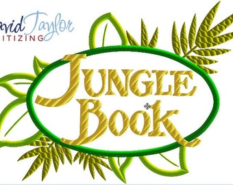 Jungle Book Logo - 4x4, 5x7 and 6x10 in 9 formats - Applique - Instant Download - David Taylor Digitizing