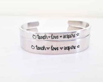 Teach Love Inspire - Teacher Cuff - Teacher Appreciation gift - End of Year Gift - Gift for Teacher