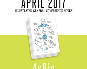 4x6in General Conference Illustrated Notes - April 2017