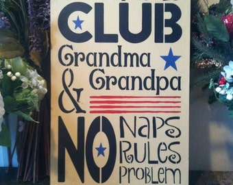 "Wood sign Welcome to Club Grandma & Grandpa 12"" x 18"""